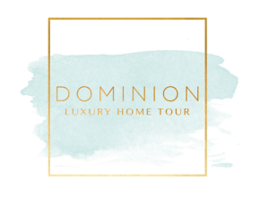 Dominion Luxury Home Tour