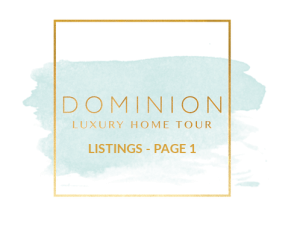 Dominion Luxury Home Tour - Page 1